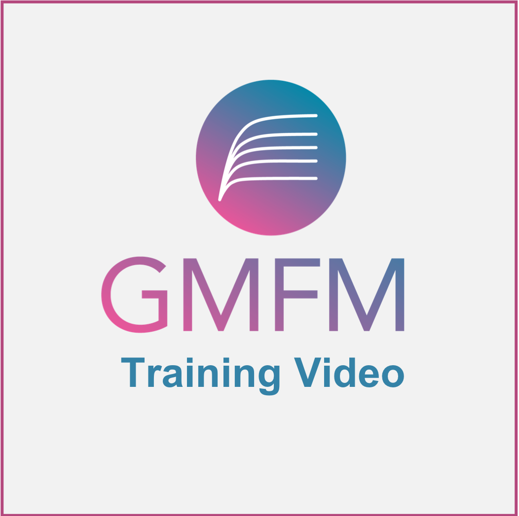 Gmfm training video